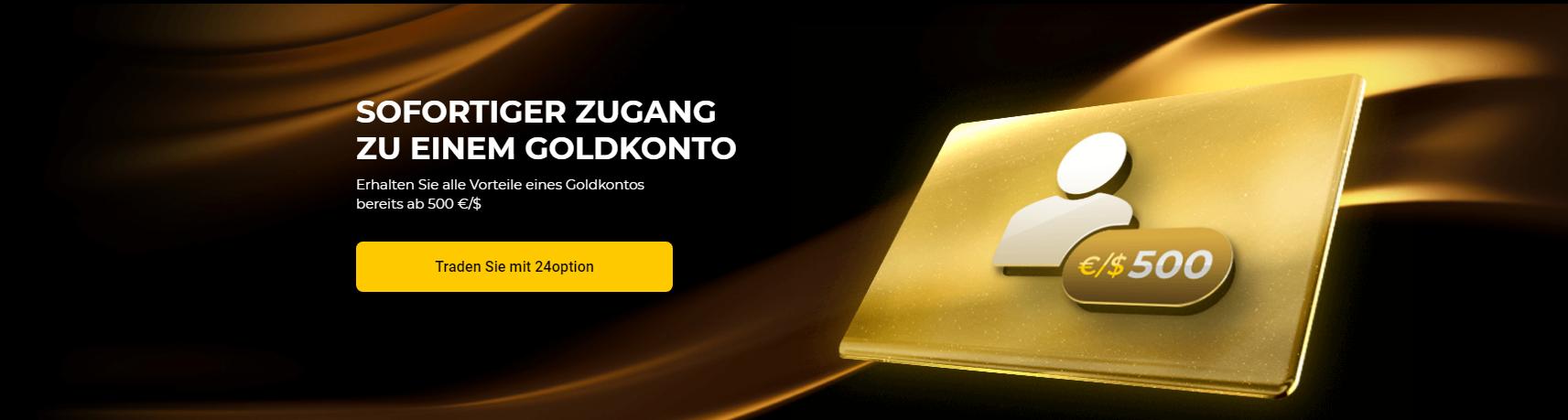 24option bietet sofort einen Zugang zu einem Goldkonto an