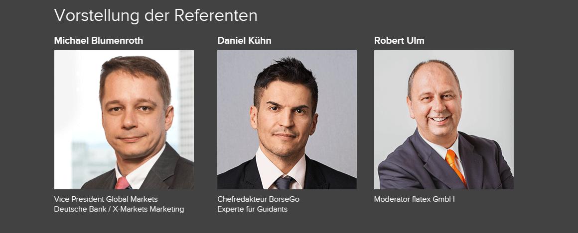 Die beiden Referenten Michael Blumenroth und Daniel Kühn sowie flatex Moderator Robert Ulm.